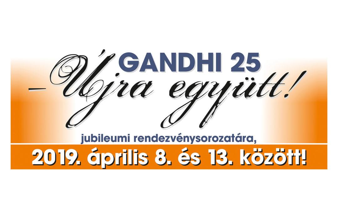 A Gandhi 25 – Újra együtt! jubileumi rendezvénysorozat programja
